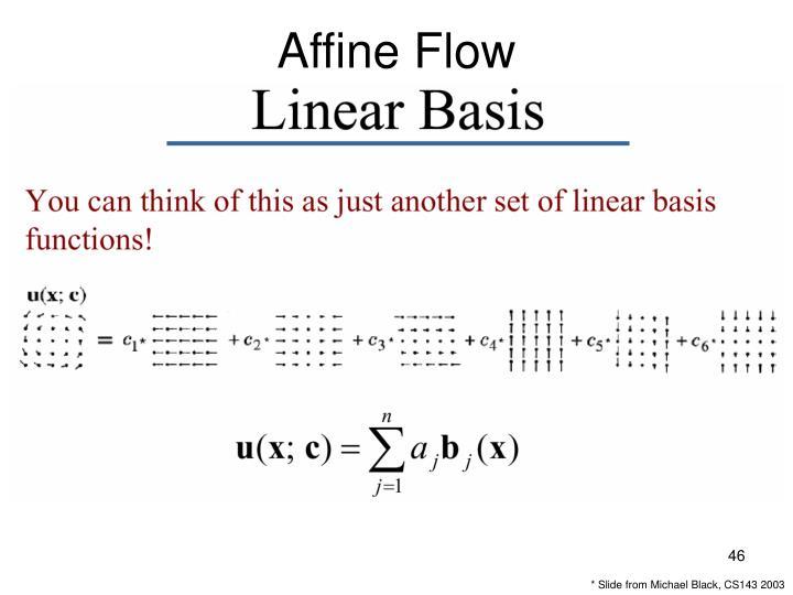 Affine Flow