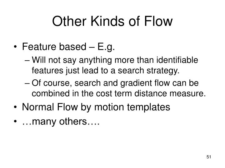 Other Kinds of Flow