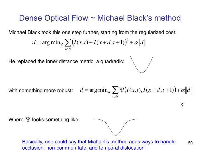 Dense Optical Flow ~ Michael Black's method