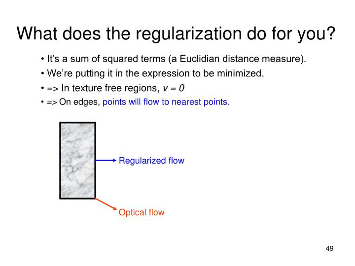Regularized flow