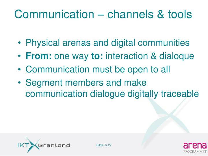 Communication – channels & tools