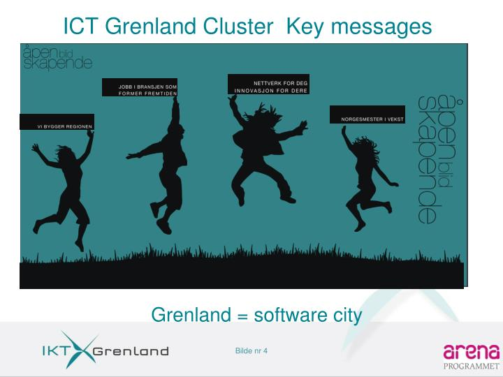 ICT Grenland Cluster  Key messages