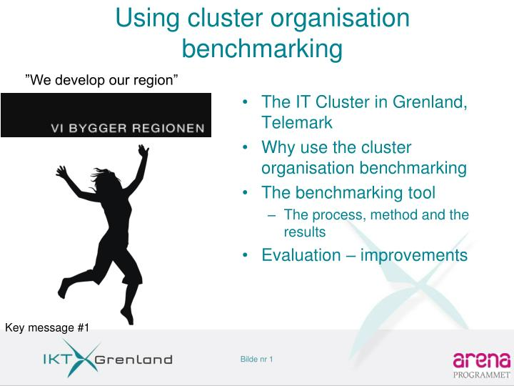Using cluster organisation benchmarking