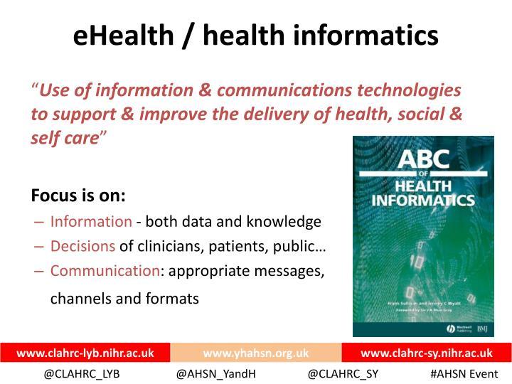 eHealth / health informatics
