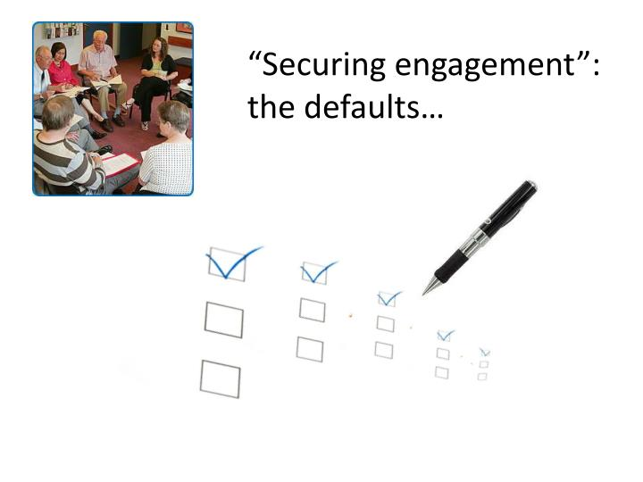 """Securing engagement"":"