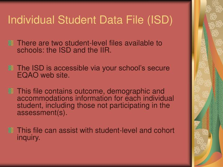 Individual Student Data File (ISD)
