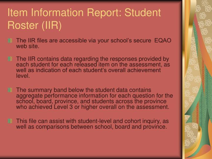 Item Information Report: Student Roster (IIR)