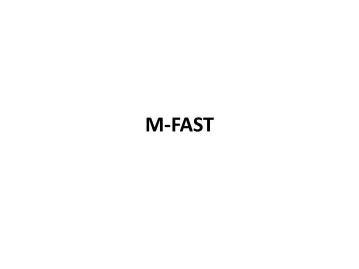 M-FAST