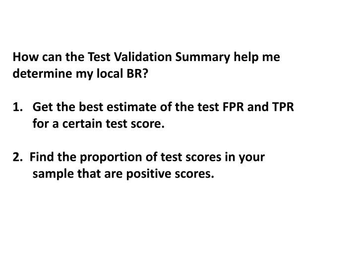 How can the Test Validation Summary help me