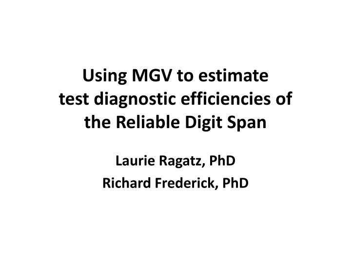 Using MGV to estimate