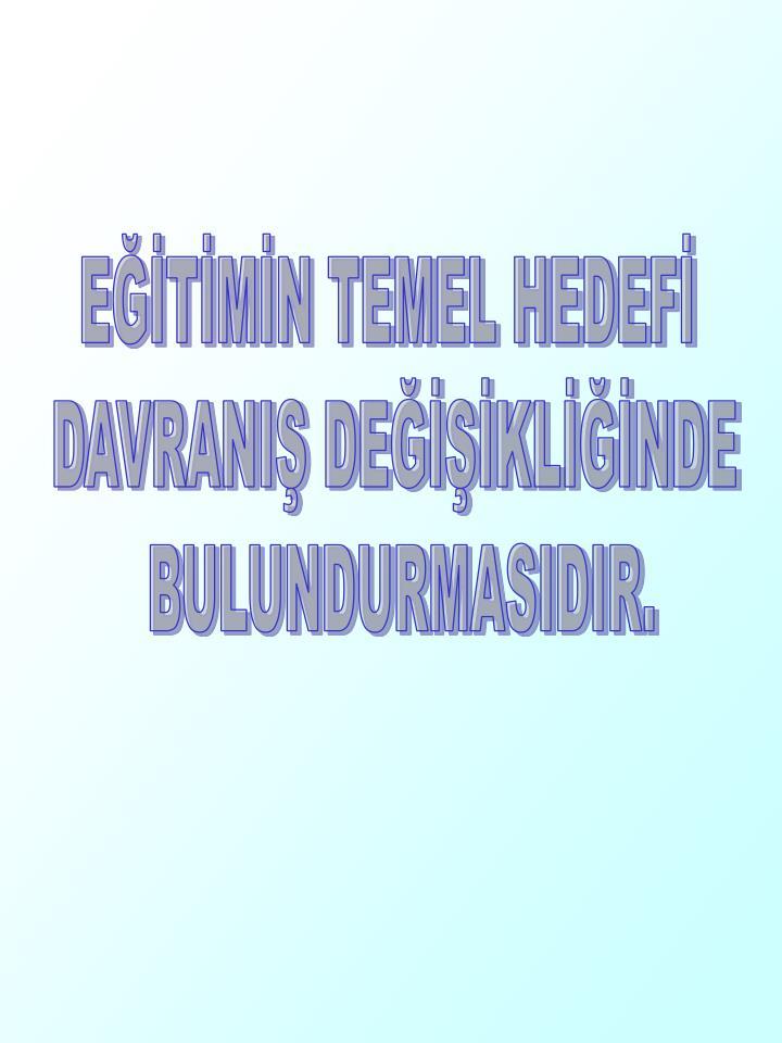 ETMN TEMEL HEDEF