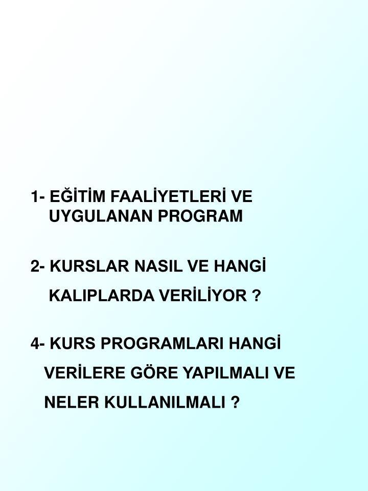 1- ETM FAALYETLER VE