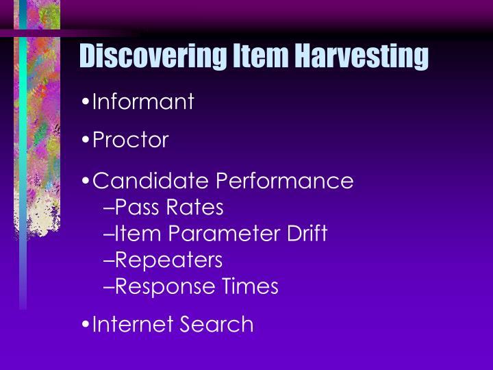 Discovering Item Harvesting