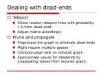 dealing with dead ends