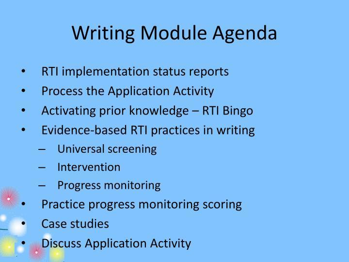 Writing Module Agenda