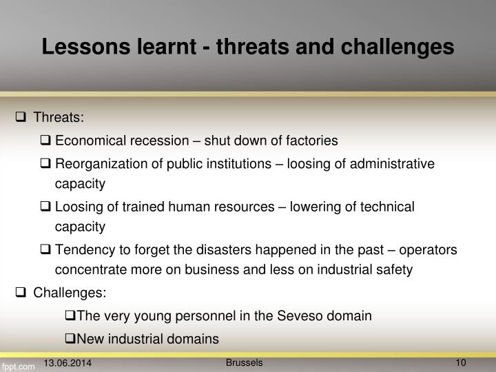 Lessons learnt - threats and challenges