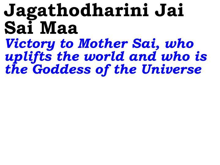 Jagathodharini Jai Sai Maa