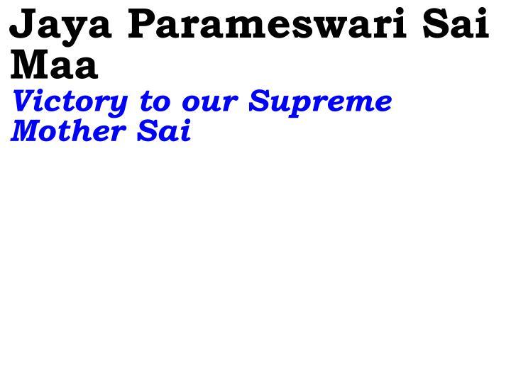 Jaya Parameswari Sai Maa