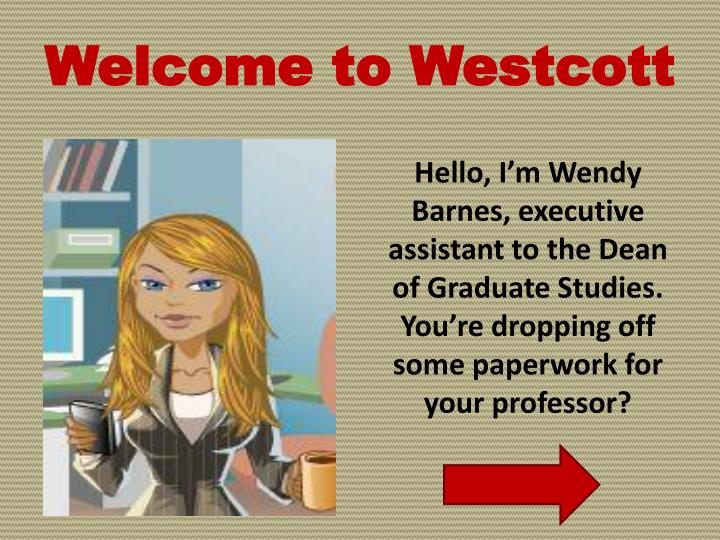 Welcome to Westcott
