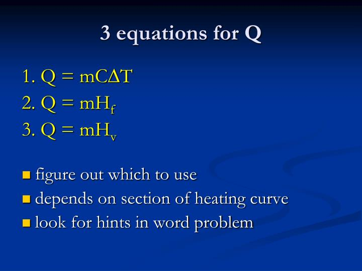 3 equations for Q