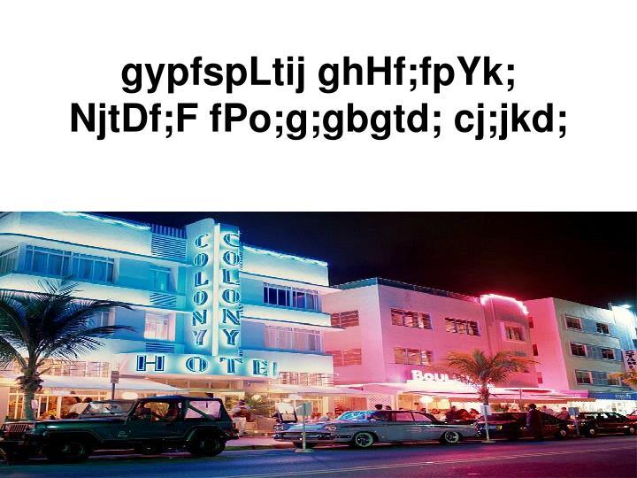 gypfspLtij ghHf;fpYk;
