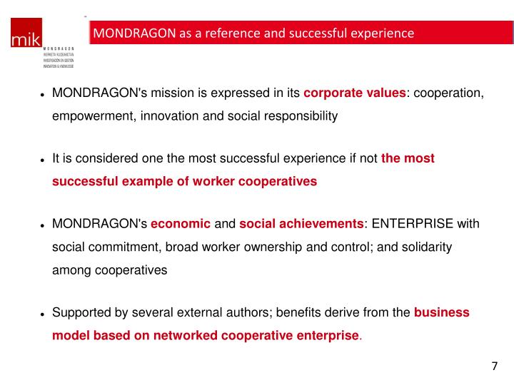 MONDRAGON as a reference and successful experience