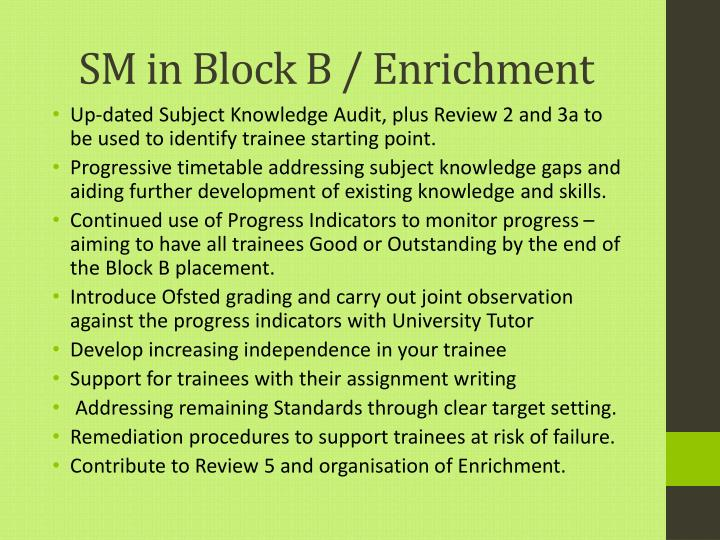 SM in Block B / Enrichment