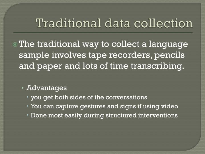 Traditional data collection