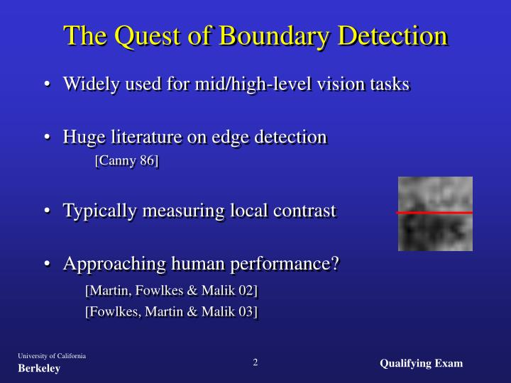 The Quest of Boundary Detection