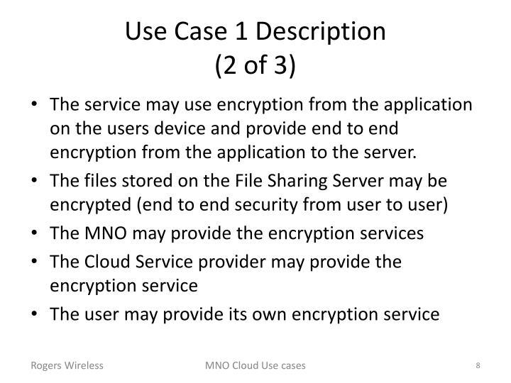 Use Case 1 Description