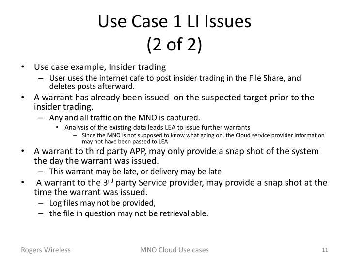 Use Case 1 LI Issues