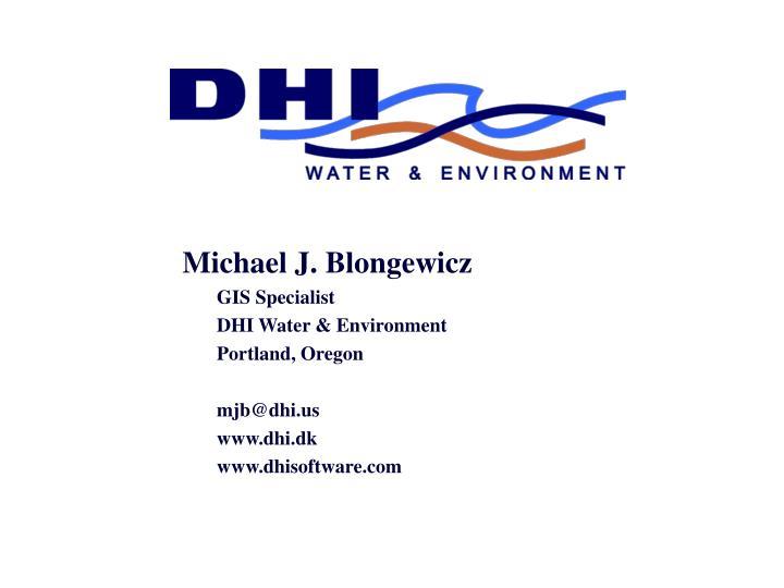 Michael J. Blongewicz
