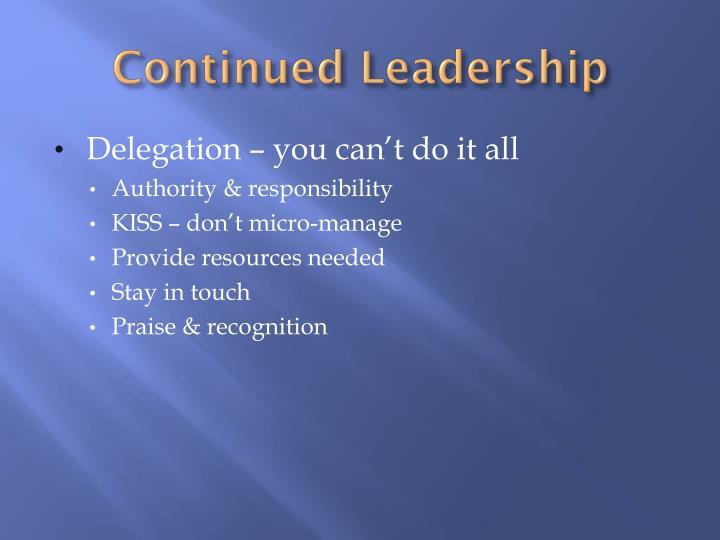 Continued Leadership