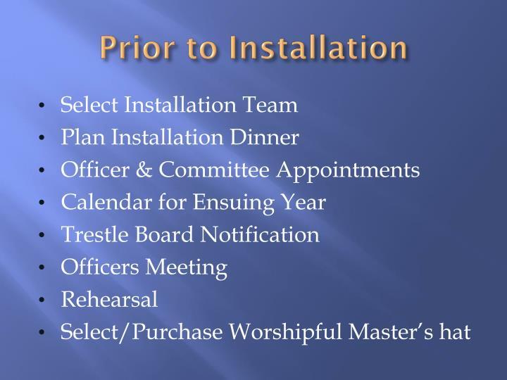 Prior to Installation
