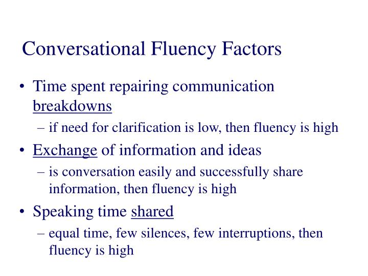 Conversational Fluency Factors