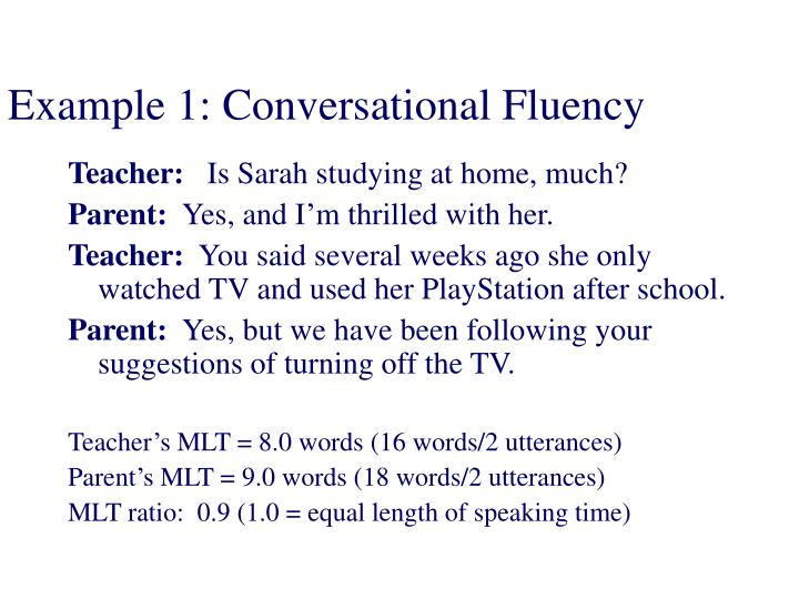 Example 1: Conversational Fluency