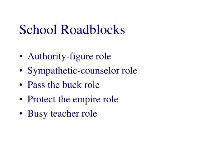 School Roadblocks