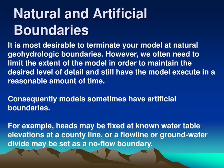 Natural and Artificial Boundaries