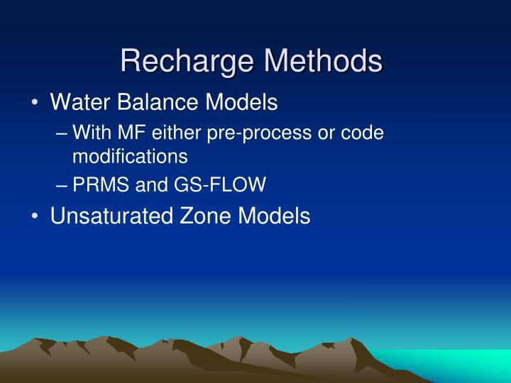 Recharge Methods