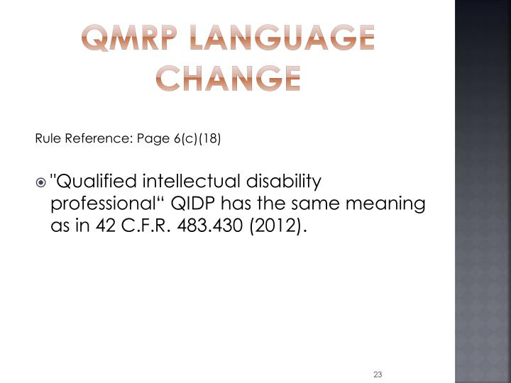 QMRP Language change