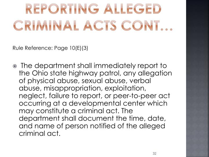 Reporting Alleged criminal acts cont…