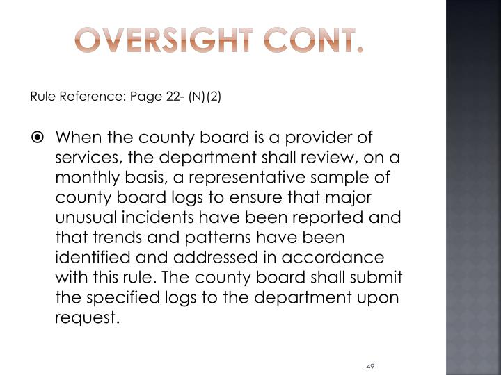 Oversight Cont.