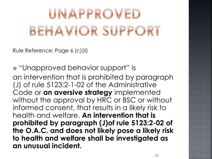 Unapproved Behavior Support