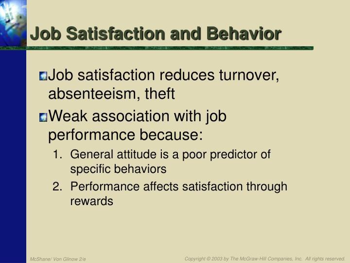 Job Satisfaction and Behavior