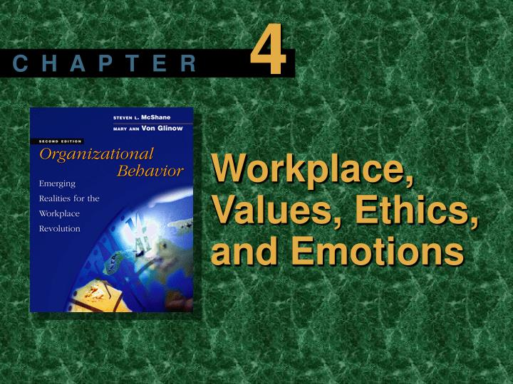 Workplace values ethics and emotions