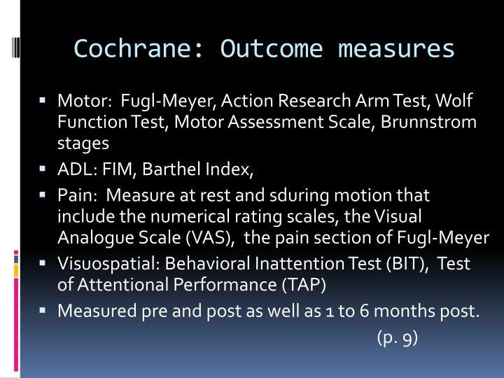 Cochrane: Outcome measures