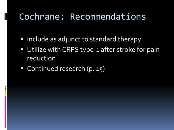 Cochrane: Recommendations