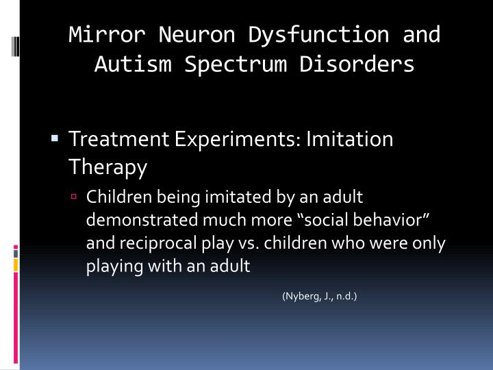 Mirror Neuron Dysfunction and