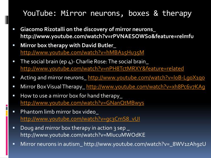 YouTube: Mirror neurons, boxes & therapy