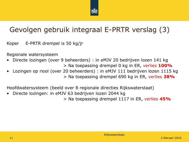 Gevolgen gebruik integraal E-PRTR verslag (3)